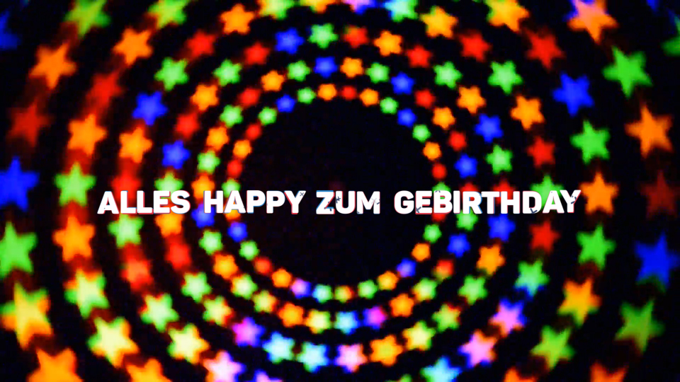 Alles Happy zum Gebirthday - Video als MP4-Datei